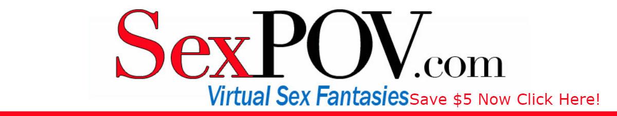 Porn POV – Your Guide To Getting A Sex POV Discount